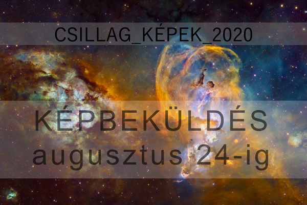 Csillag-Képek 2020 Országos Asztrofotó Kiállítás